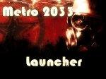 Metro 2033 launcher v1.2